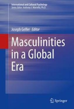 Gelfer, Joseph - Masculinities in a Global Era, e-kirja