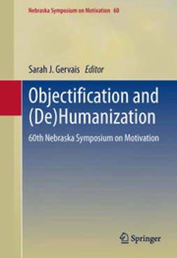 Gervais, Sarah J. - Objectification and (De)Humanization, e-kirja