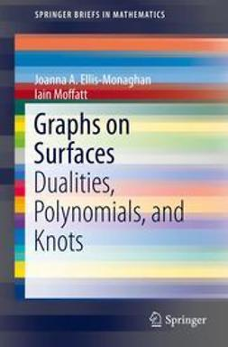 Ellis-Monaghan, Joanna A. - Graphs on Surfaces, ebook