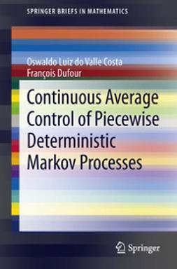 Costa, Oswaldo Luiz do Valle - Continuous Average Control of Piecewise Deterministic Markov Processes, ebook