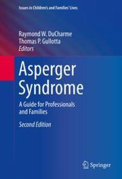 DuCharme, Raymond W. - Asperger Syndrome, e-bok