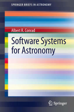 Conrad, Albert R. - Software Systems for Astronomy, ebook