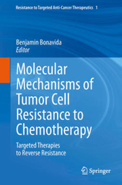 Bonavida, Benjamin - Molecular Mechanisms of Tumor Cell Resistance to Chemotherapy, ebook