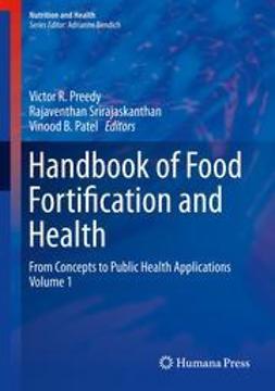 Preedy, Victor R. - Handbook of Food Fortification and Health, ebook