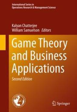 Chatterjee, Kalyan - Game Theory and Business Applications, ebook
