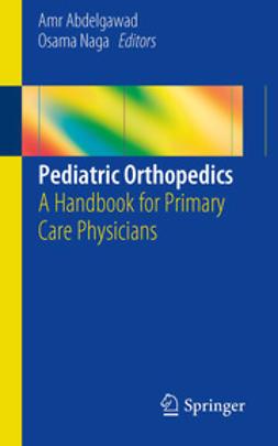 Abdelgawad, Amr - Pediatric Orthopedics, e-bok