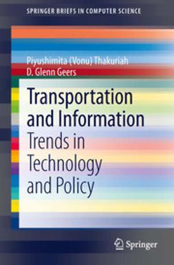 Thakuriah, Piyushimita (Vonu) - Transportation and Information, e-kirja