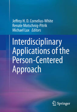 Cornelius-White, Jeffrey H. D. - Interdisciplinary Applications of the Person-Centered Approach, e-bok