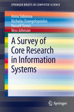 Sidorova, Anna - A Survey of Core Research in Information Systems, e-kirja