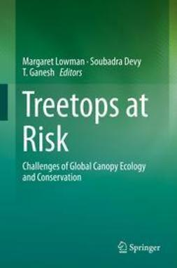 Lowman, Margaret - Treetops at Risk, ebook