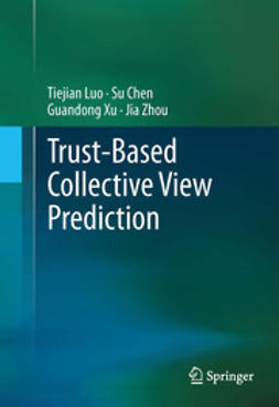 Luo, Tiejian - Trust-based Collective View Prediction, ebook