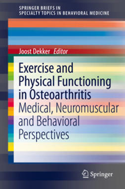 Dekker, Joost - Exercise and Physical Functioning in Osteoarthritis, ebook