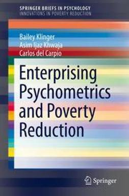 Klinger, Bailey - Enterprising Psychometrics and Poverty Reduction, ebook