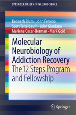 Blum, Kenneth - Molecular Neurobiology of Addiction Recovery, ebook