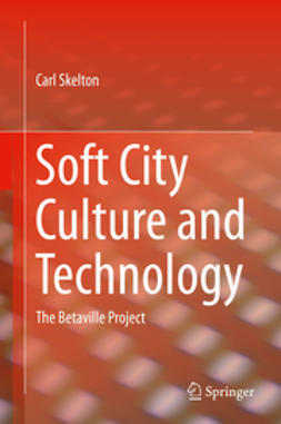 Skelton, Carl - Soft City Culture and Technology, ebook
