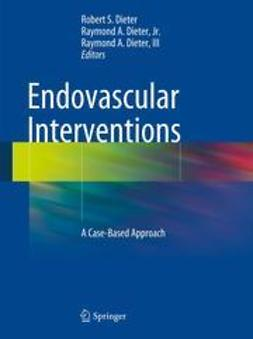 Dieter, Robert S. - Endovascular Interventions, e-kirja