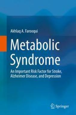 Farooqui, Akhlaq A. - Metabolic Syndrome, ebook