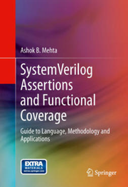 Mehta, Ashok B. - SystemVerilog Assertions and Functional Coverage, ebook
