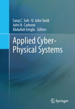 Suh, Sang C. - Applied Cyber-Physical Systems, e-bok