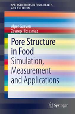 Gueven, Alper - Pore Structure in Food, e-bok