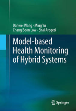 Wang, Danwei - Model-based Health Monitoring of Hybrid Systems, ebook