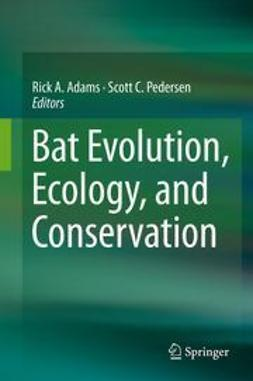 Adams, Rick A. - Bat Evolution, Ecology, and Conservation, ebook