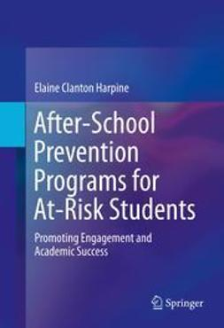 Harpine, Elaine Clanton - After-School Prevention Programs for At-Risk Students, e-bok