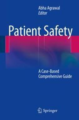 Agrawal, Abha - Patient Safety, ebook
