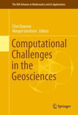 Dawson, Clint - Computational Challenges in the Geosciences, ebook