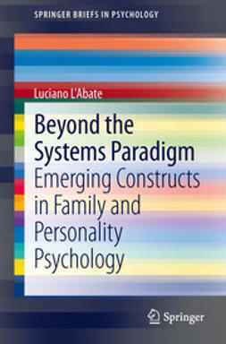 L'Abate, Luciano - Beyond the Systems Paradigm, e-bok