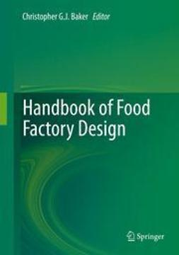 Baker, Christopher G. J. - Handbook of Food Factory Design, ebook