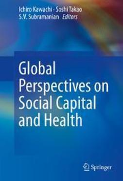 Kawachi, Ichiro - Global Perspectives on Social Capital and Health, ebook