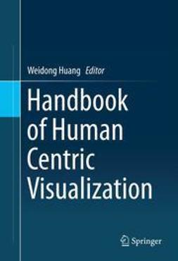 Huang, Weidong - Handbook of Human Centric Visualization, ebook