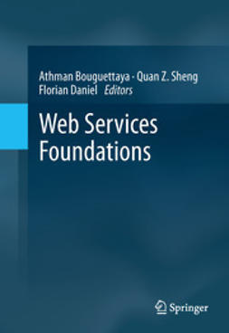 Bouguettaya, Athman - Web Services Foundations, ebook
