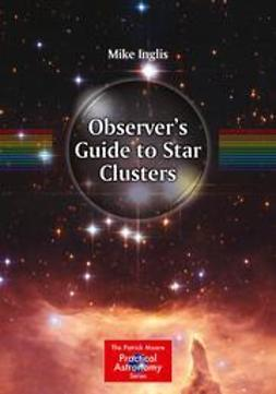 Inglis, Mike - Observer's Guide to Star Clusters, ebook