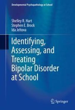 Hart, Shelley R - Identifying, Assessing, and Treating Bipolar Disorder at School, ebook
