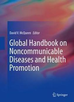 McQueen, David V. - Global Handbook on Noncommunicable Diseases and Health Promotion, e-bok