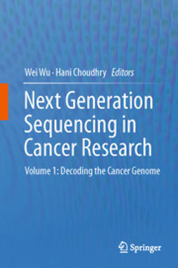 Wu, Wei - Next Generation Sequencing in Cancer Research, e-kirja