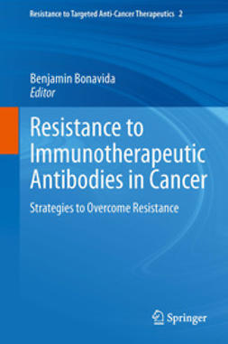 Bonavida, Benjamin - Resistance to Immunotherapeutic Antibodies in Cancer, e-kirja