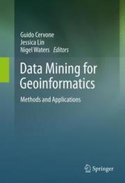 Cervone, Guido - Data Mining for Geoinformatics, ebook