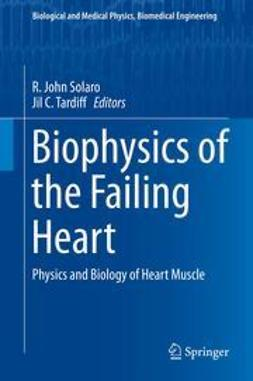 Solaro, R. John - Biophysics of the Failing Heart, ebook