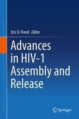 Freed, Eric O. - Advances in HIV-1 Assembly and Release, ebook