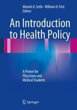 Sethi, Manish K. - An Introduction to Health Policy, ebook