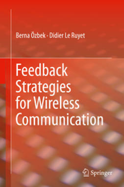 Özbek, Berna - Feedback Strategies for Wireless Communication, ebook