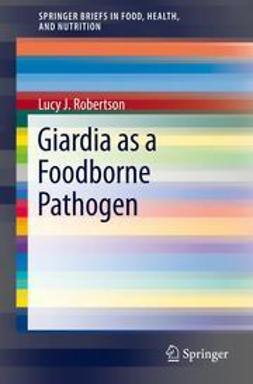 Robertson, Lucy J. - Giardia as a Foodborne Pathogen, ebook