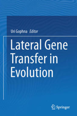 Gophna, Uri - Lateral Gene Transfer in Evolution, ebook