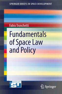 Tronchetti, Fabio - Fundamentals of Space Law and Policy, e-bok