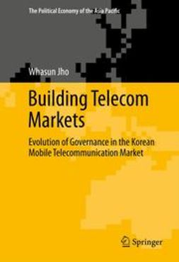 Jho, Whasun - Building Telecom Markets, ebook