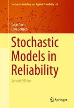 Aven, Terje - Stochastic Models in Reliability, ebook