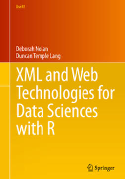 Nolan, Deborah - XML and Web Technologies for Data Sciences with R, ebook